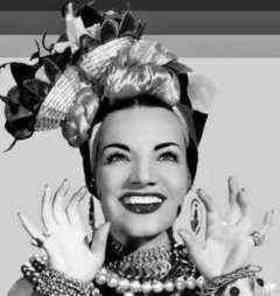 Carmen Miranda quotes