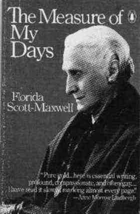 Florida Scott-Maxwell quotes