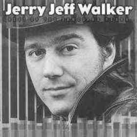 Jerry Jeff Walker quotes
